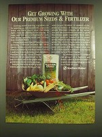 1990 Southern States Ad - Get growing with our premium seeds & fertilizer