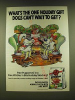 1990 Kibbles 'n Bits Dog Food Ad - What's the one Holiday gift dogs can't wait