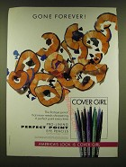 1990 Cover Girl Pro-Lining Perfect Point Eye Pencils Ad - Gone forever!