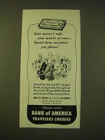 1951 Bank of America Travelers Cheques Ad - Your money's safe