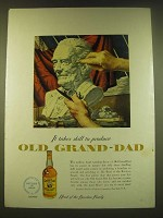 1950 Old Grand-Dad Bourbon Ad - It takes skill to produce Old Grand-Dad