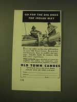 1950 Old Town Canoes Ad - Go for the big ones the Indian Way