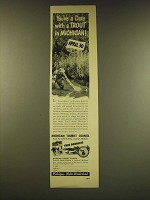 1949 Michigan Tourism Ad - You've a date with a trout in Michigan! April 30