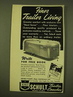 1949 Schult Trailer Coaches Ad - Finer Trailer Living