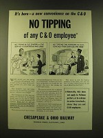 1947 The Chesapeake & Ohio Railway Ad - It's here - a new convenience
