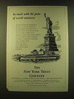1947 The New York Trust Company Ad - In touch with the pulse of world commerce