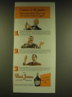1939 Paul Jones Whiskey Ad - 3 answers to the question