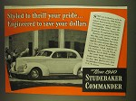 1939 Studebaker Commander Ad - Styled to thrill your pride