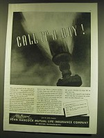 1938 John Hancock Mutual Life Insurance Ad - Call it a day!