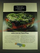 1966 Saran Wrap Ad - Never toss a salad ahead of time unless you use Saran Wrap