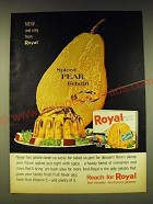 1964 Royal Spiced Pear Gelatin Ad - New and only from Royal