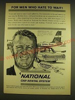 1962 National Car Rental System Ad - For men who hate to wait