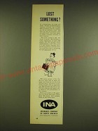 1962 INA Insurance Company of North America Ad - Lost something?