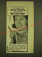 1962 Mazola Margarine Ad - My husband loves Mazola Margarine