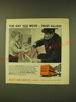 1961 Allied Van Lines Ad - The day you move Trust Allied
