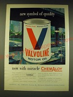 1960 Valvoline Motor Oil Ad - New Symbol of quality now with miracle Chemaloy