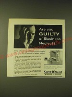 1960 Shaw-Walker Fire-Files Ad - Are you guilty of business neglect?
