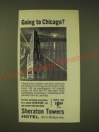 1960 Sheraton Towers Hotel Ad - Going to Chicago?