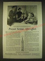 1936 Metropolitan Life Insurance Ad - Prevent serious after-effects