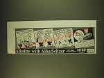 1936 Alka-Seltzer Medicine Ad - Upon this plank we both agree
