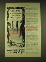 1933 Southern California Ad - It's a long time between vacations