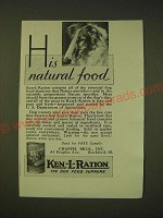 1931 Ken-L-Ration Dog Food Ad - His natural food