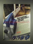 1990 Ryobi Planer Ad - Our Planers help some great projects take shape
