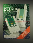 1990 Belair Cigarettes Ad - New Belair Taste the Refreshment