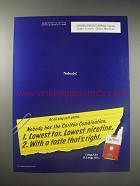 1990 Carlton Cigarettes Ad - Nobody! Of all king soft packs