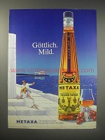 1990 Metaxa Liqueur Ad  (in German) - Gottlich. Mild