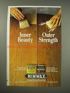 1990 Minwax Wood Finish and Polyurethane Ad - Inner Beauty Outer Strength