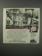 1990 Wisconsin Log Homes Ad - Wood, working