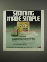1990 Zar Wood Stain Ad - Staining made simple