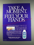 1991 Vaseline Intensive Care Lotion Ad - Take a moment. Feel your hands