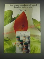 1991 Hidden Valley Ranch Take Heart Dressings Ad - If you want to give up fat