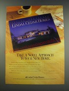 1991 Lindal Cedar Homes Ad - Take a novel approach to your new home