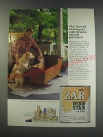 1991 Zar Wood Stain Ad - Don't let anything else come between you