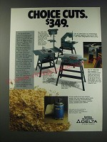 1991 Delta Drill Press, Band Saw, Super 10 Saw and Jointer Ad - Choice cuts.