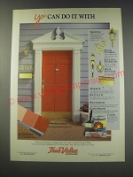 1991 True Value Brass Hardware and Tru-Test Paint Ad - You can do it