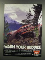 1991 Warn Winches Ad - Warn your buddies