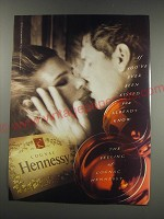 1991 Hennessy Cognac Ad - If you've ever been kissed you already know