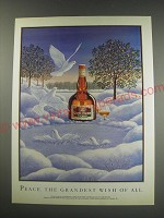 1991 Grand Marnier Liqueur Ad - Peace. The Grandest wish of all