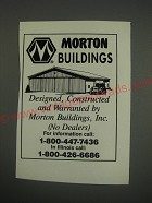 1990 Morton Buildings Ad - Morton Buildings Designed, constructed and warranted