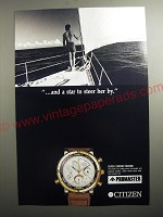 1991 Citizen Super Chrono Marine Watch Ad - and a star to steer her by