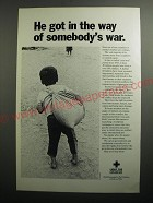 1991 International Red Cross Ad - He got in the way of somebody's war