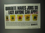 1991 Quikrete Products Ad - Quikrete makes jobs so easy anyone can apply