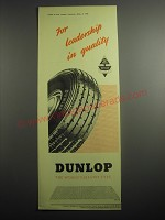 1948 Dunlop Tires Ad - For Leadership in quality