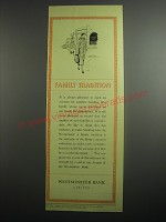 1948 Westminster Bank Ad - Family Tradition