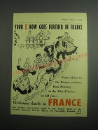 1948 French National Tourist Office Ad - Your £ now goes further in France