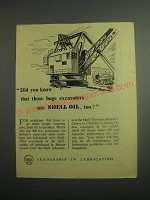 1948 Shell Oil Ad - Did you know that those huge excavators use Shell Oil, too